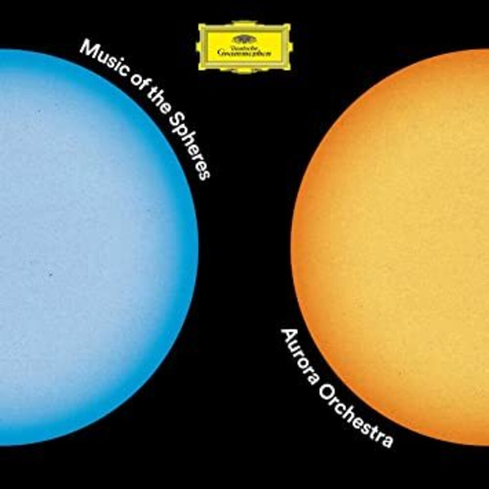Aurora Orchestra / Nicholas Collon - Music Of The Spheres (Can)