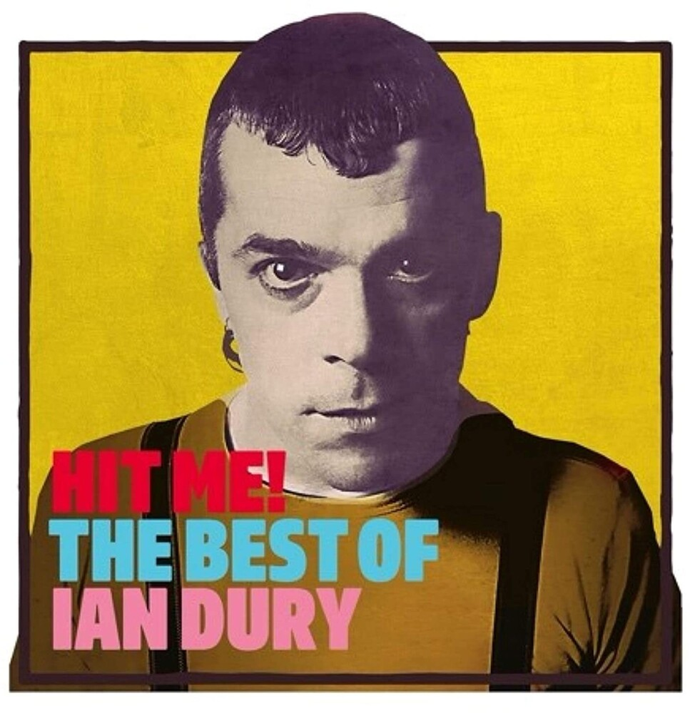 Ian Dury - Hit Me: The Best Of