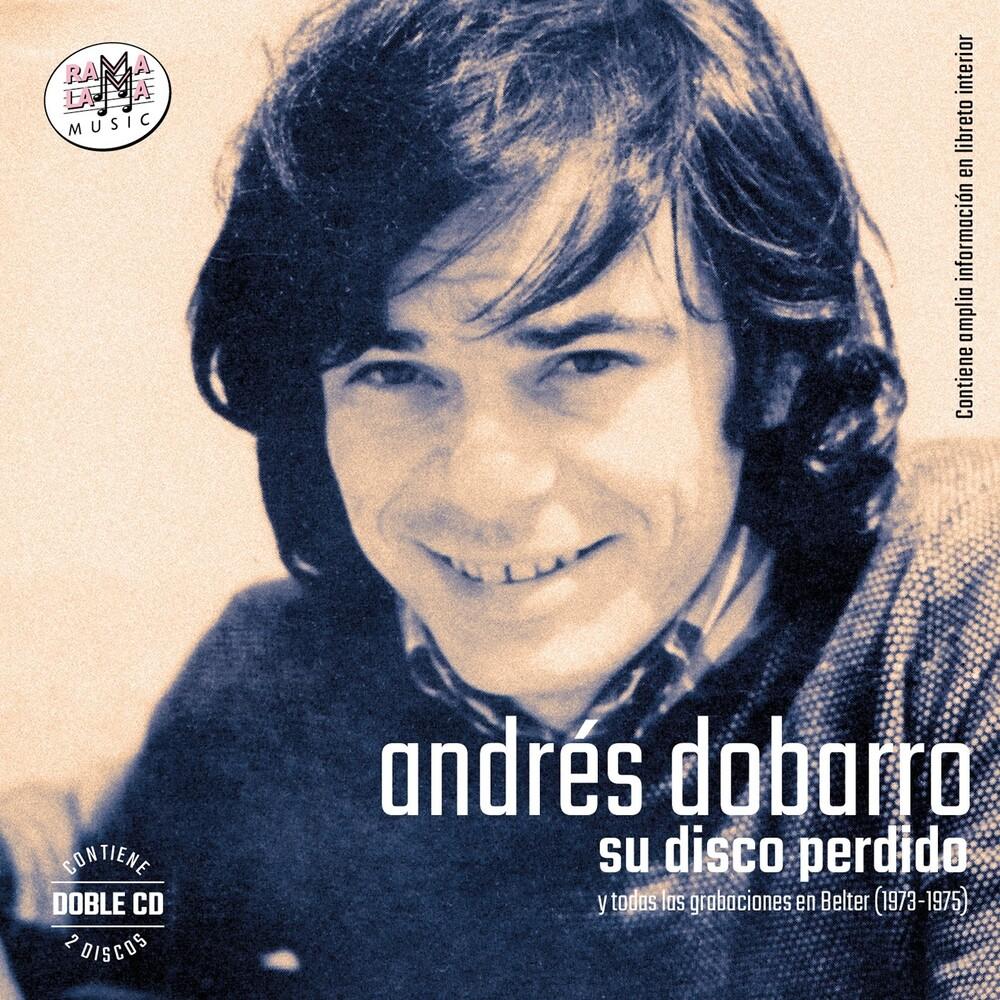 Andres Dobarro - Su Disco Perdido (Grabaciones En Belter 1973-1975)