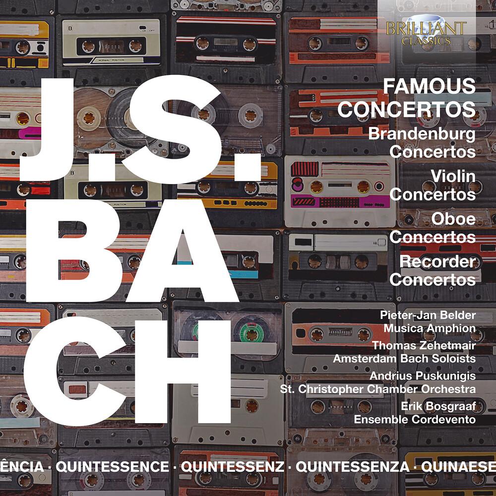 J Bach S - Famous Concertos