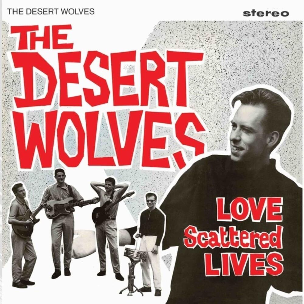 Desert Wolves - Love Scattered Lives