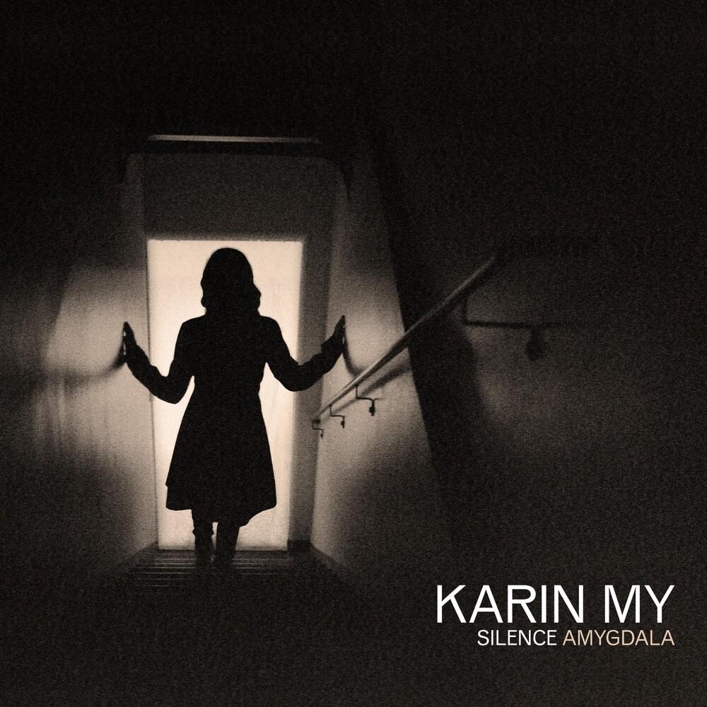 Karin My - Silence Amygdala [Digipak]