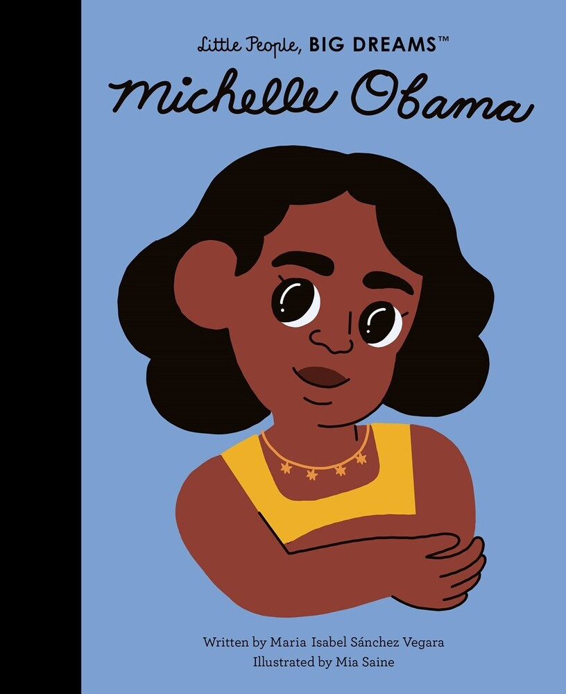 Vegara, Maria Isabel Sanchez - Michelle Obama: Little People, Big Dreams