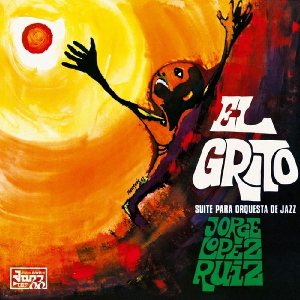 Jorge Ruiz  Lopez - El Grito (Suite Para Orquesta De Jazz)