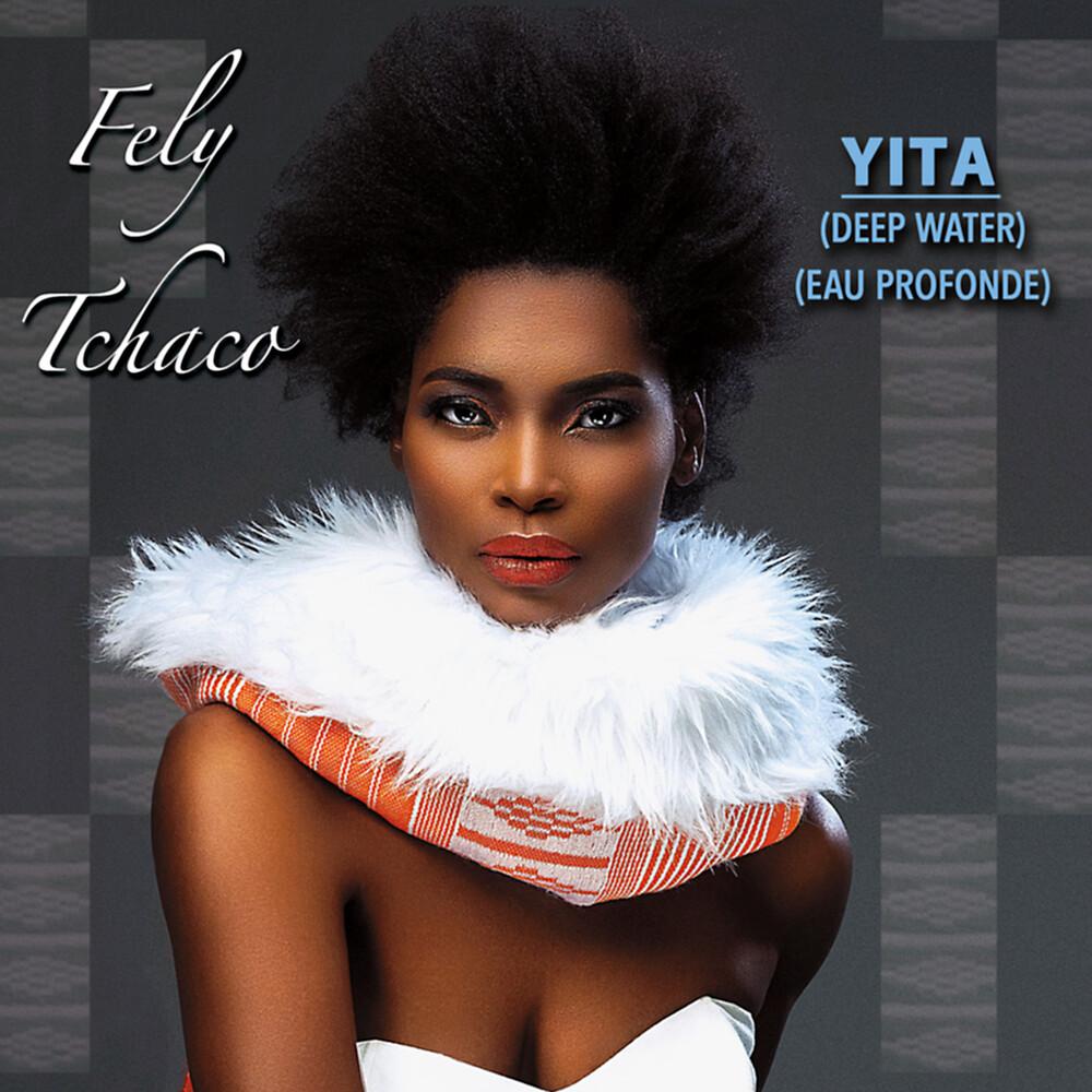 Fely Tchaco - YITA (Deep Water)