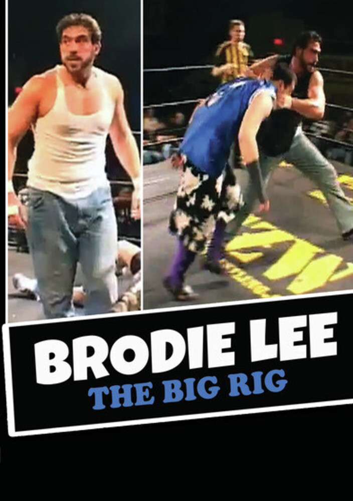 - Brodie Lee: The Big Rig