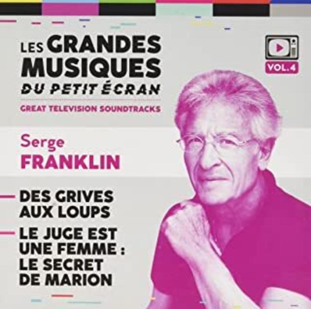 Serge Franklin  (Ita) - Des Grives Aux Loups / Le Juge Est Une Femme / Ost
