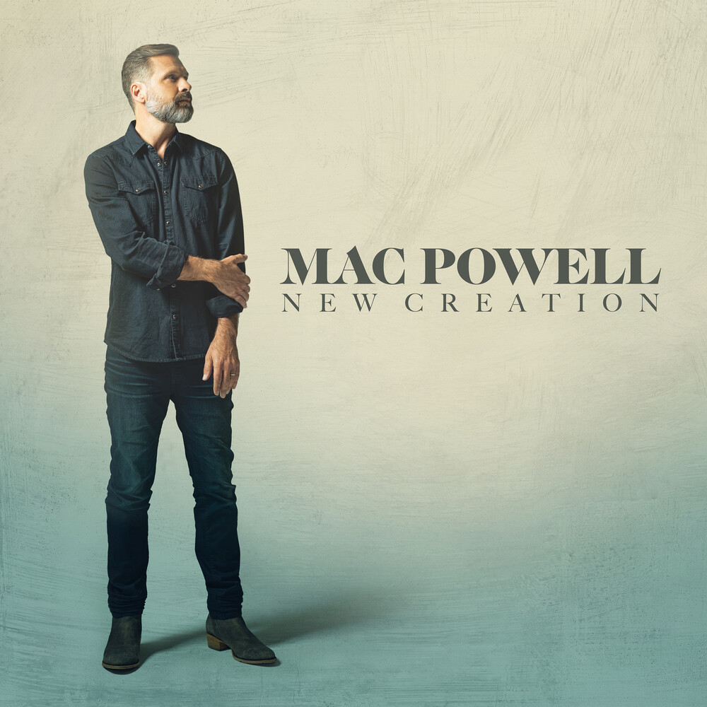 Powell, Mac - New Creation