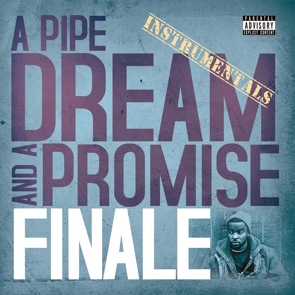 Finale - A Pipe Dream And A Promise