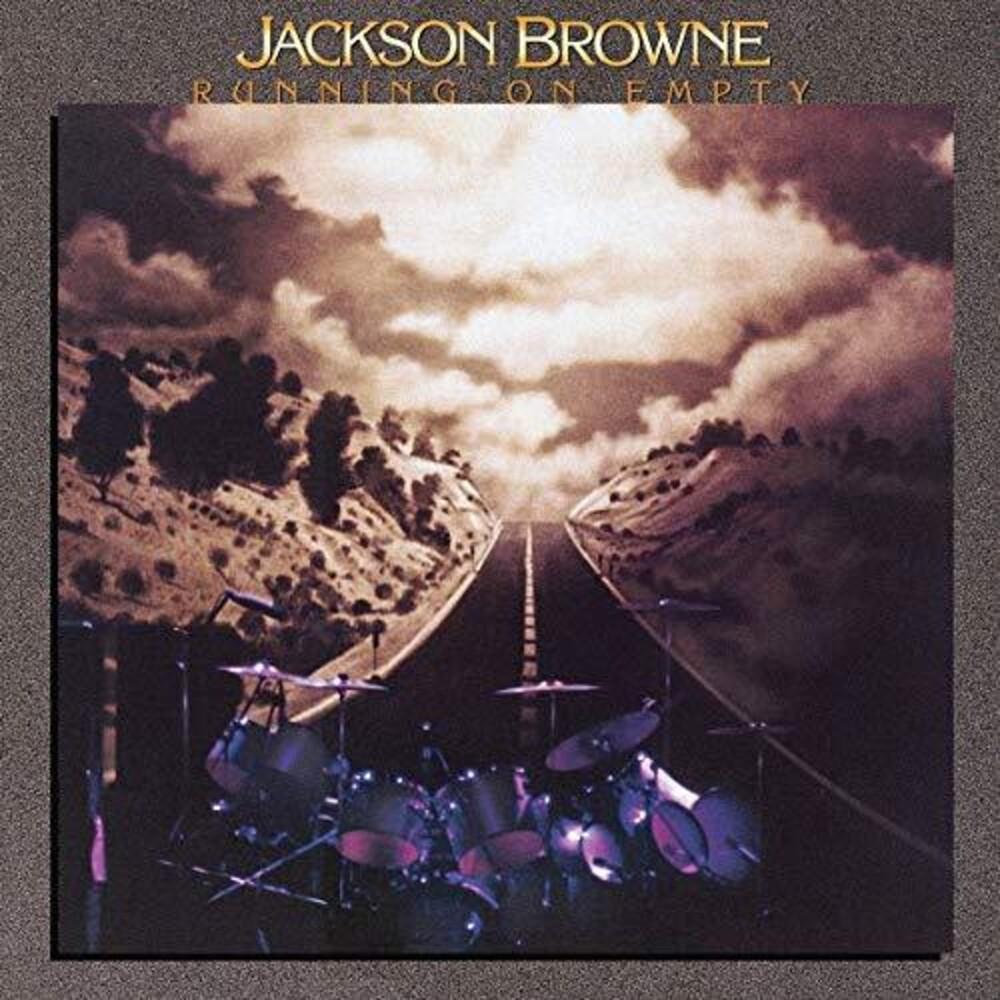 Jackson Browne - Running On Empty [Reissue]