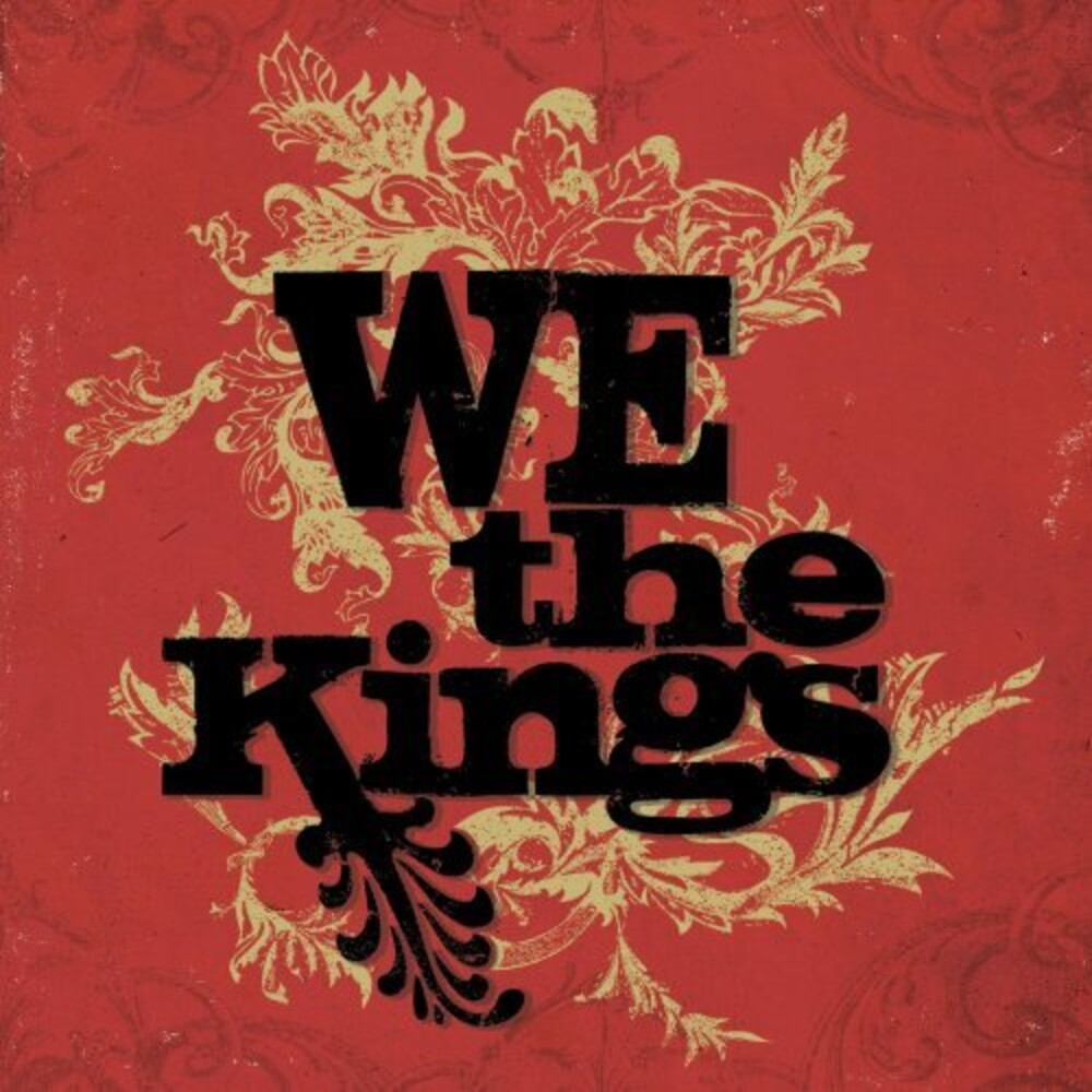 We The Kings - We The Kings (Deluxe Edition With Bonus Tracks)
