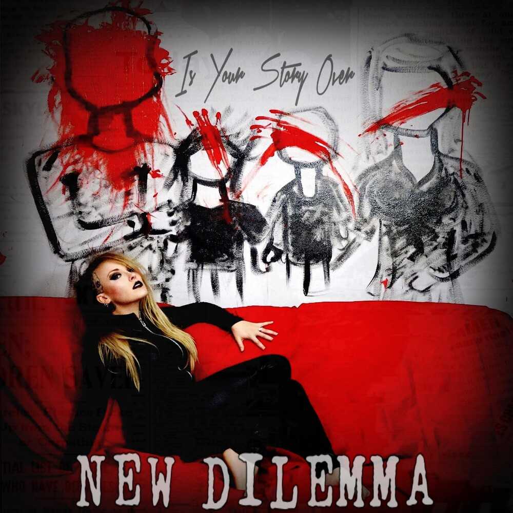 New Dilemma - Is Your Story Over