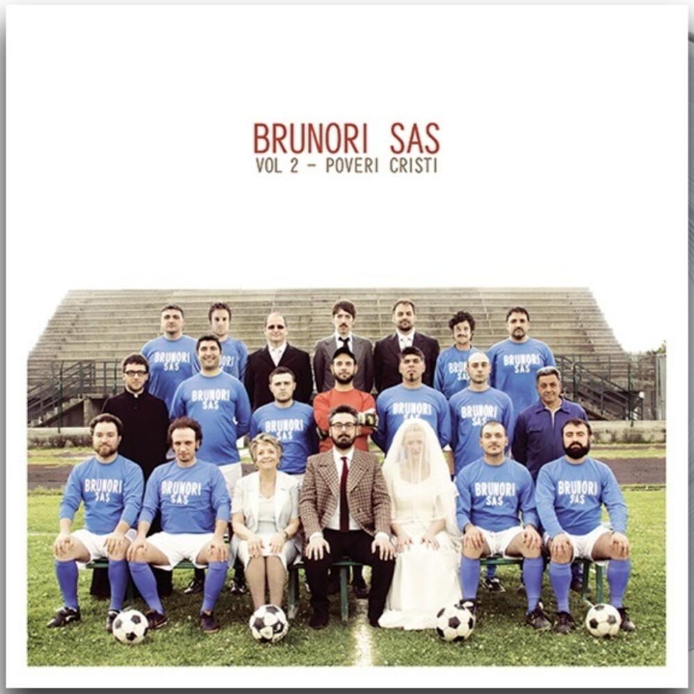 Brunori Sas - Vol 2: Proveri Cristi (Ita)