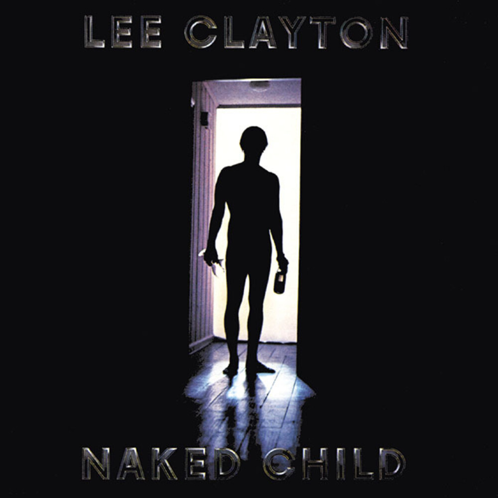 Lee Clayton - Naked Child (Hol)