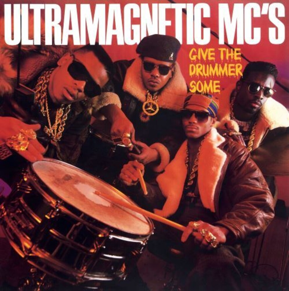 Ultramagnetics Mcs - Give The Drummer Some