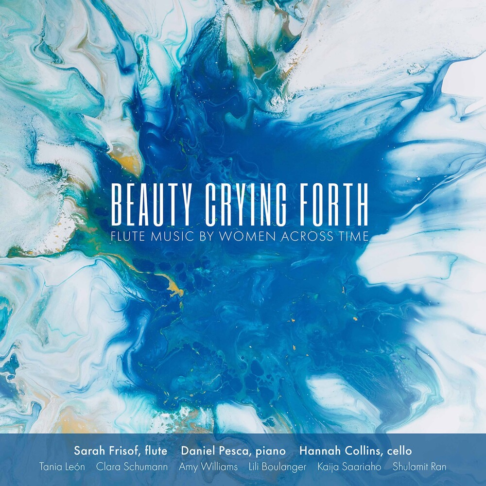 Sarah Frisof - Beauty Crying Forth