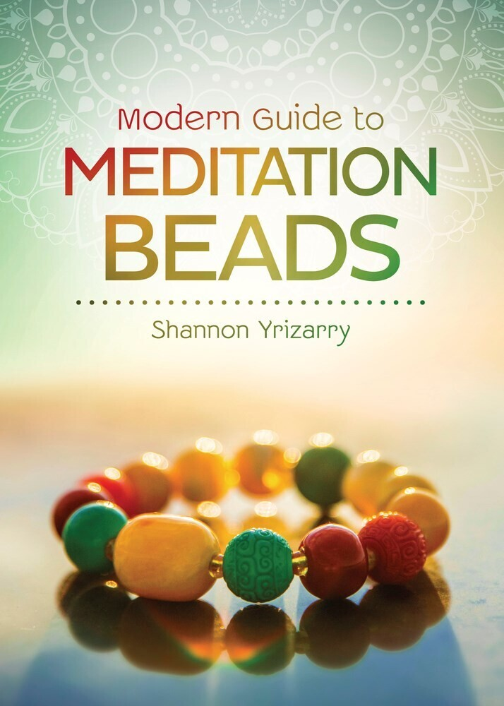 - Modern Guide to Meditation Beads