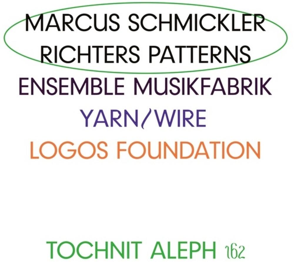 Marcus Schmickler - Richters Patterns
