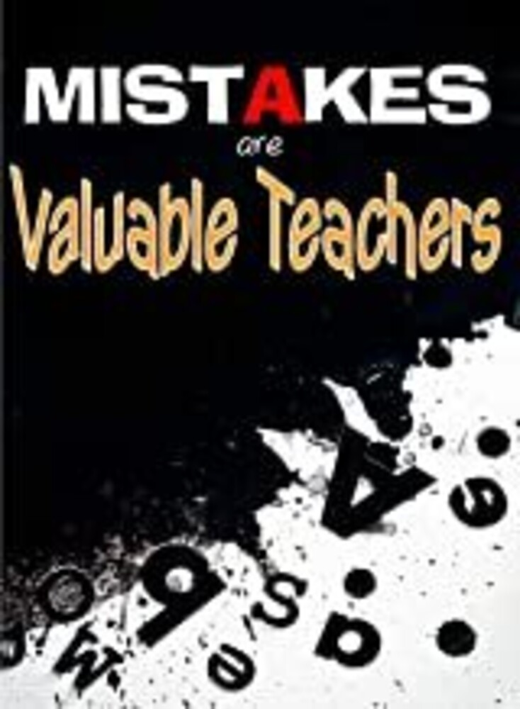 - Mistakes Are Valuable Teachers / (Mod)