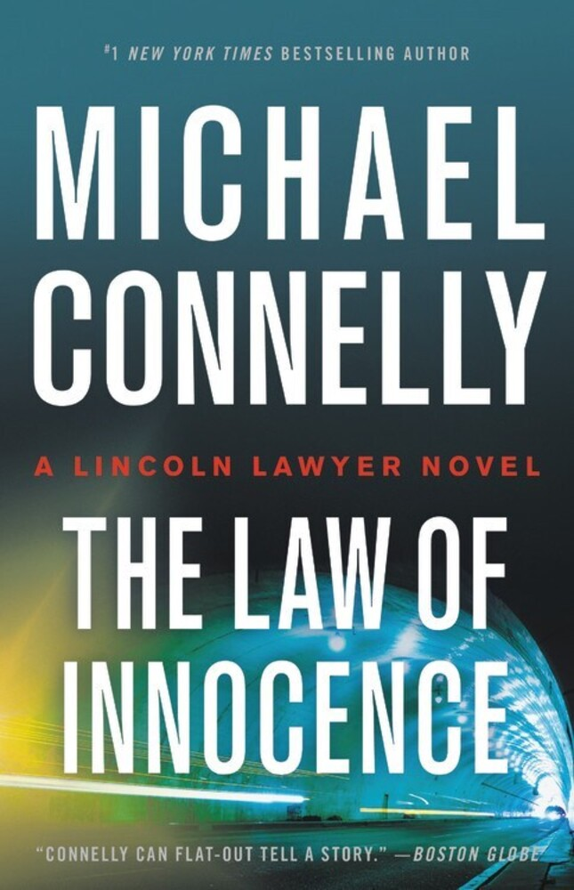 Connelly, Michael - The Law of Innocence: A Lincoln Lawyer Novel