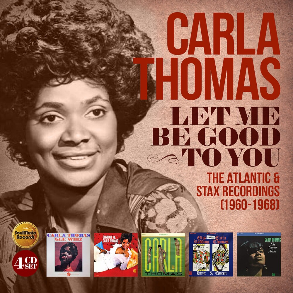 Carla Thomas - Let Me Be Good To You: Atlantic & Stax Recordings