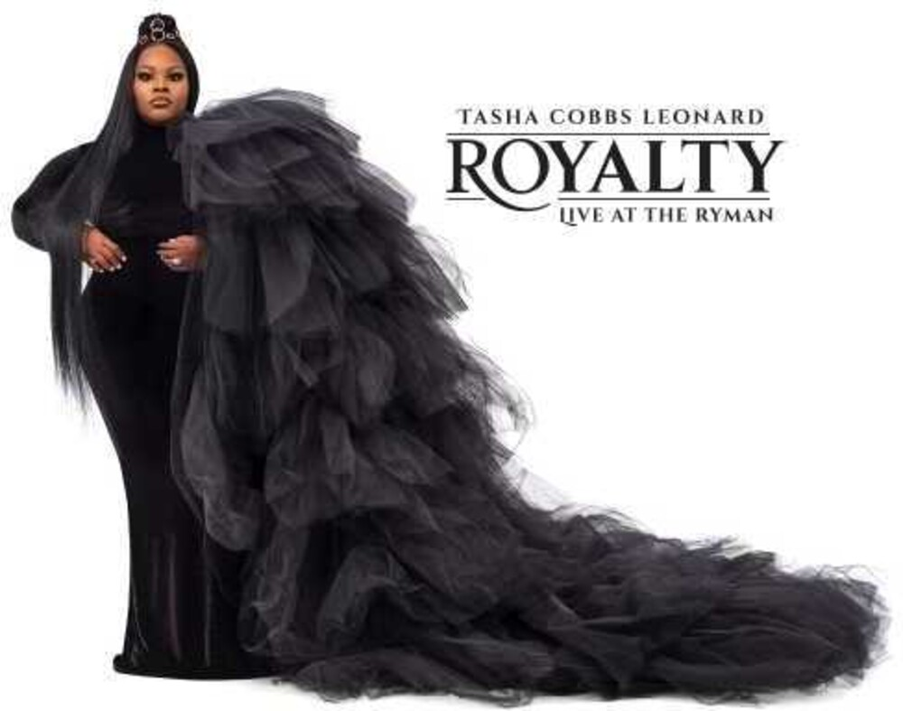 Tasha Leonard Cobbs - Royalty: Live At The Ryman