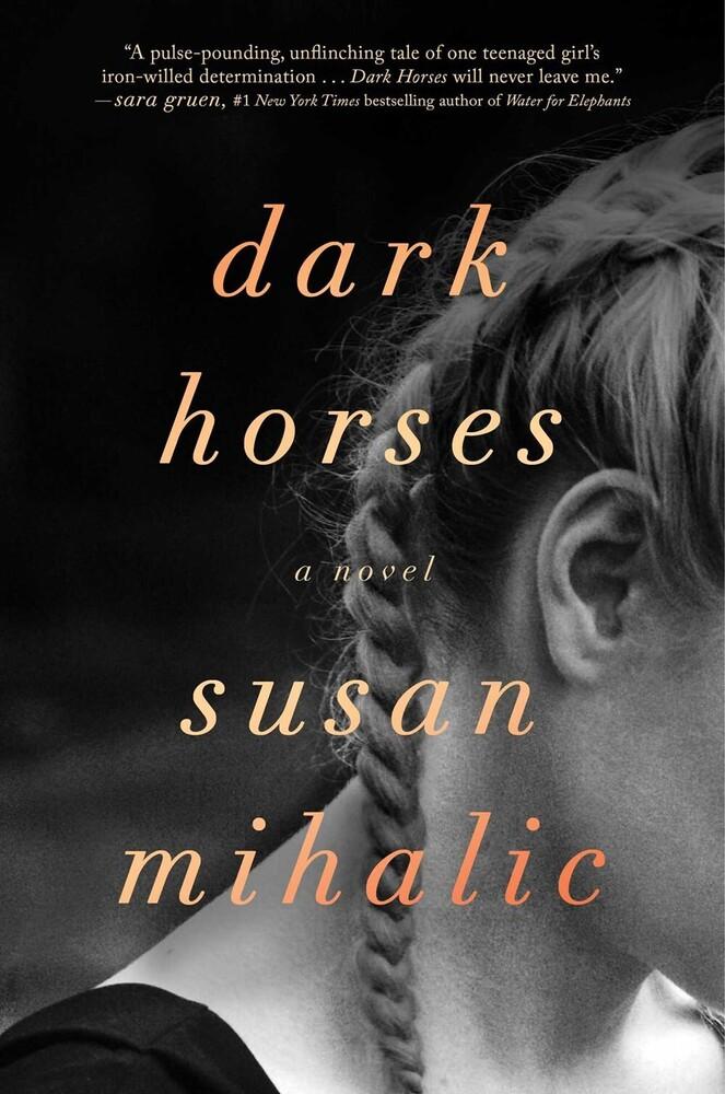 - Dark Horses: A Novel