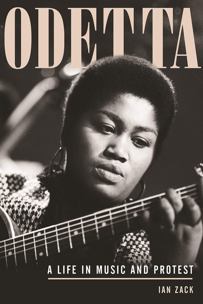 - Odetta: A Life in Music and Protest