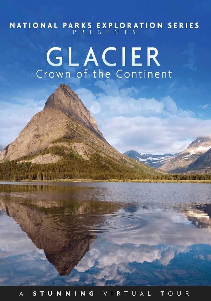 National Parks: Glacier - Crown of the Continent - National Parks: Glacier - Crown Of The Continent