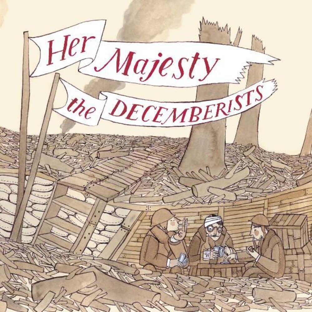 Decemberists - Her Majesty The Decemberists