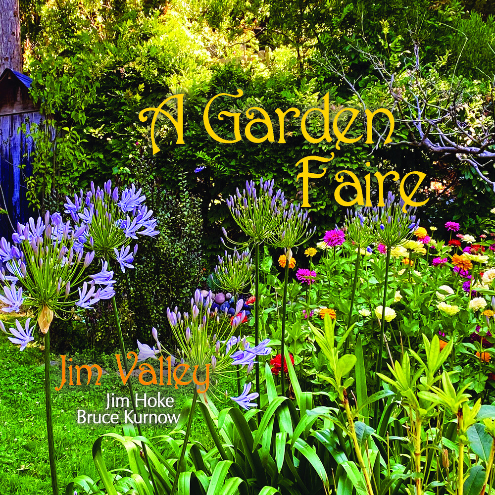 Jim Valley / Hoke,Jim / Kurnow,Bruce - A Garden Faire