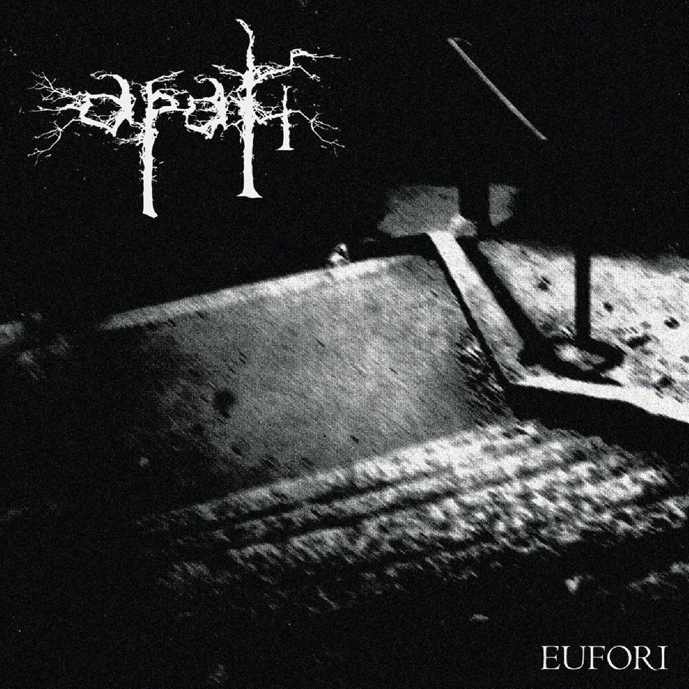 Apati - Eufori Mmxviii