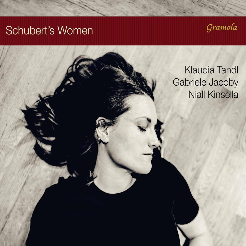Schubert / Tandl / Kinsella - Schubert's Women
