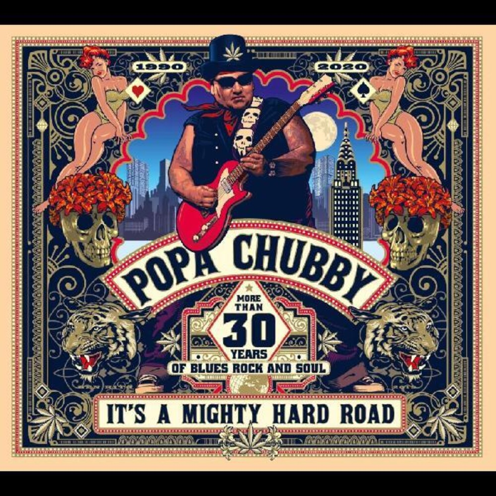 Popa Chubby - It's A Mighty Hard Road (Can)