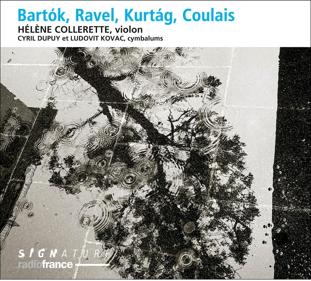 Bartok / Collerette / Kovac - Bartok & Ravel & Kurtag & Coulais