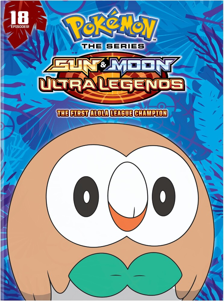 Pokemon the Series: Sun & Moon - Ultra Legends - Pokemon The Series: Sun And Moon - Ultra Legends: The First Alola  League Champion Season 22 Set 3