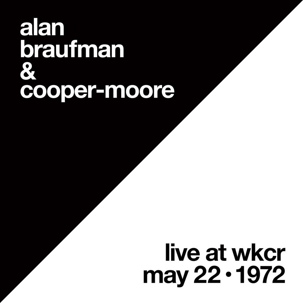 Alan Braufman  / Cooper-Moore - Live At Wkcr May 22 1972