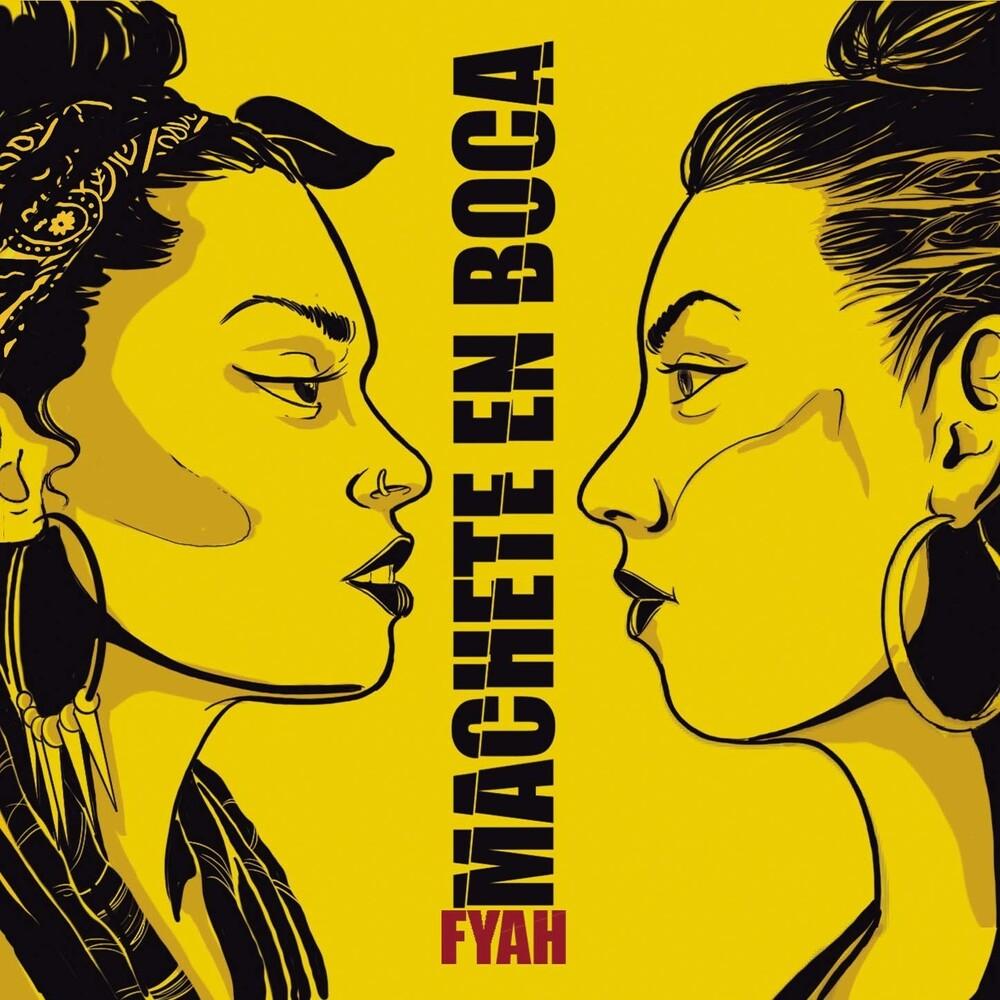 Machete en Boca - Fyah