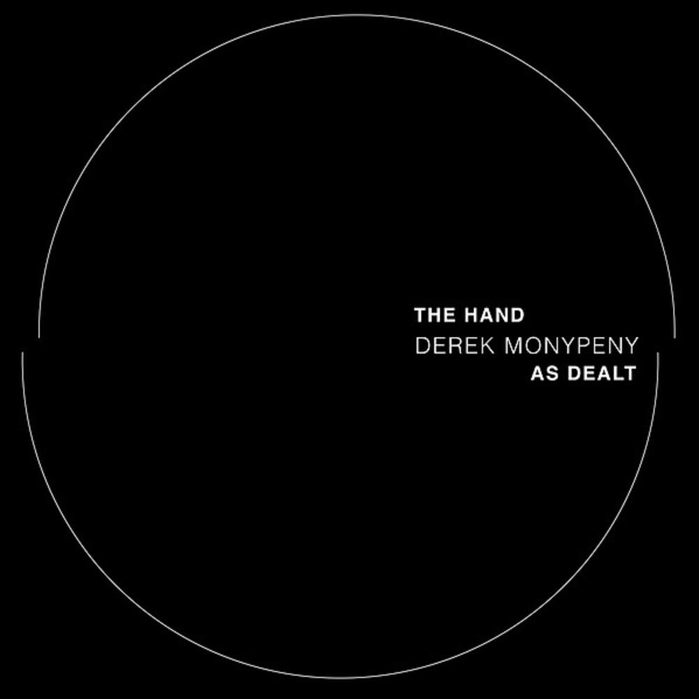 Derek Monypeny - The Hand As Dealt