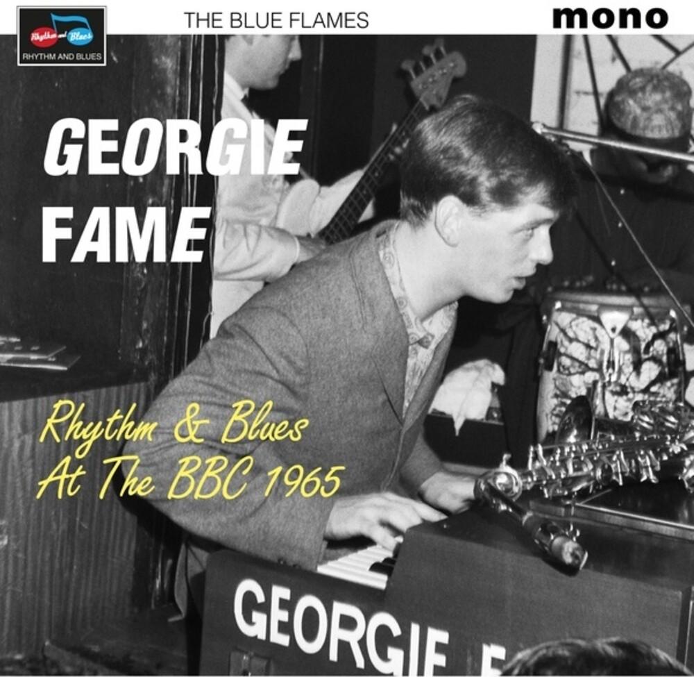 Georgie Fame  & The Blue Flames - Rhythm & Blues At The Bbc 1965 (Uk)
