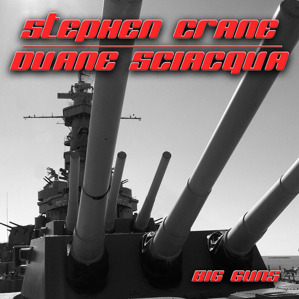 Crane Stephen  / Duane,Sciacqua - Big Guns