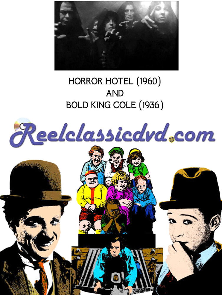 Horror Hotel (1960) and Bold King Cole (1936) - Horror Hotel (1960) And Bold King Cole (1936)