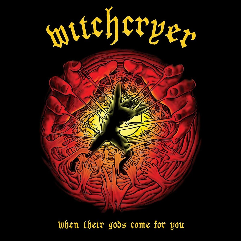 Witchcryer - When Their Gods Come For You