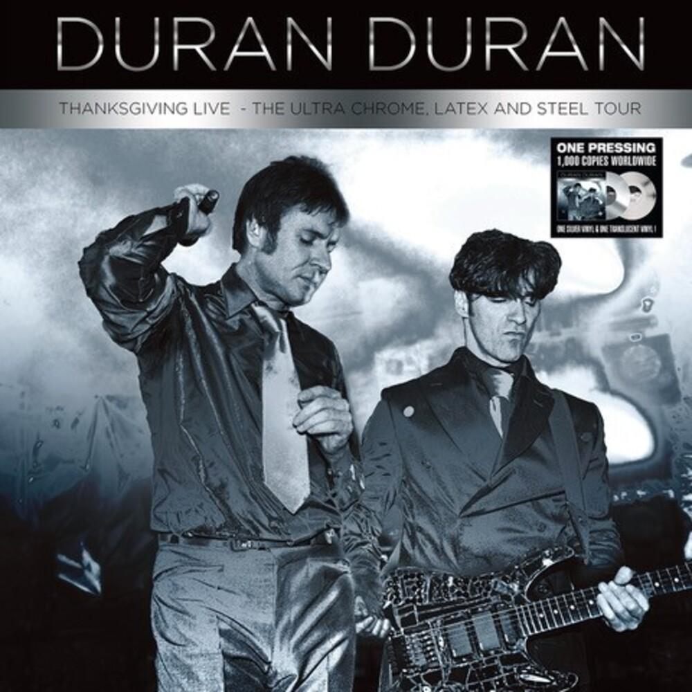 Duran Duran - Thanksgiving Live: The Ultra Chrome Latex & Steel