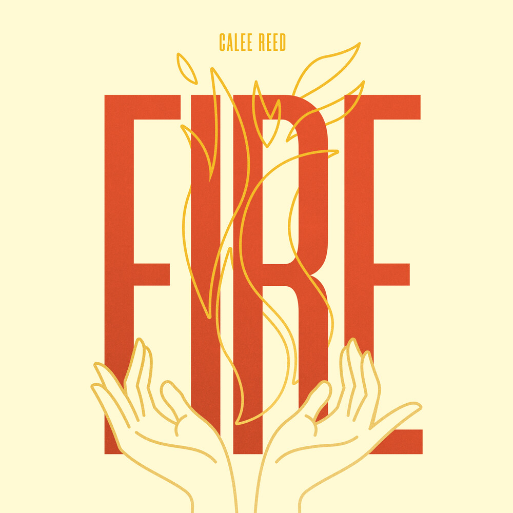 Calee Reed - Fire
