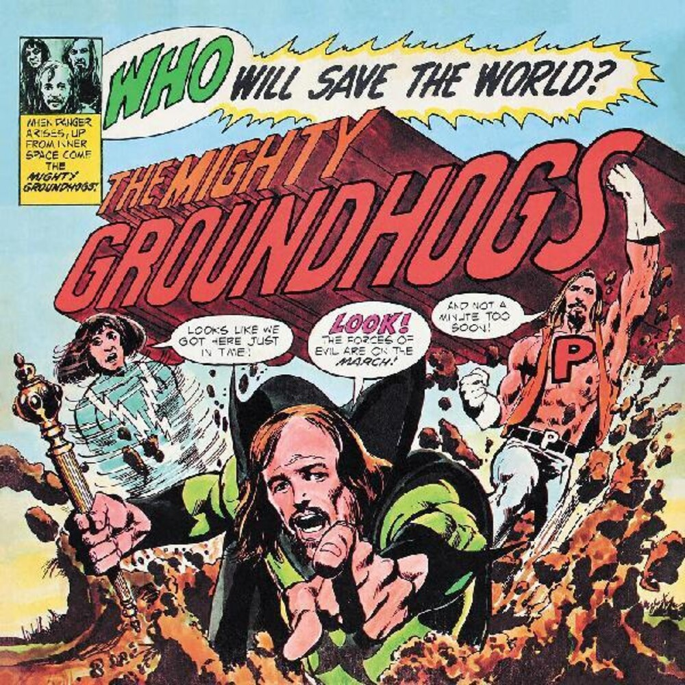 Groundhogs - Who Will Save The World [Download Included]