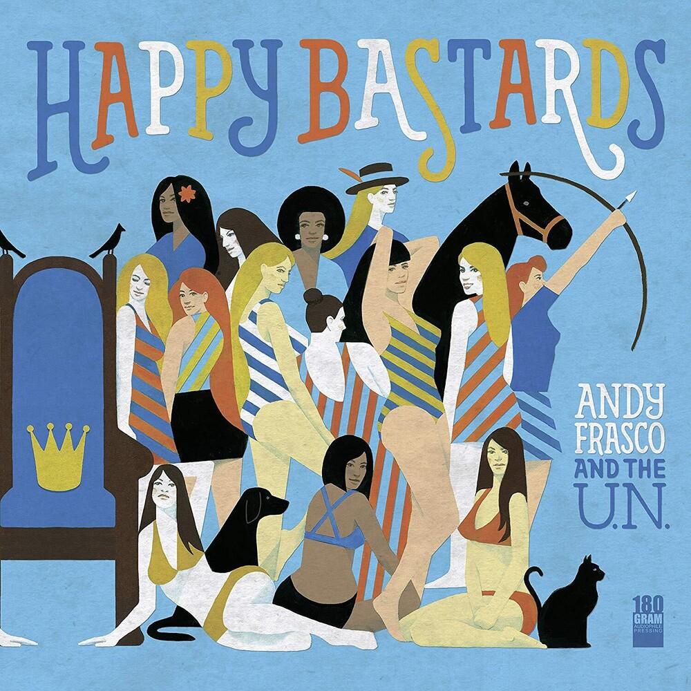 Andy Frasco & The UN - Happy Bastards