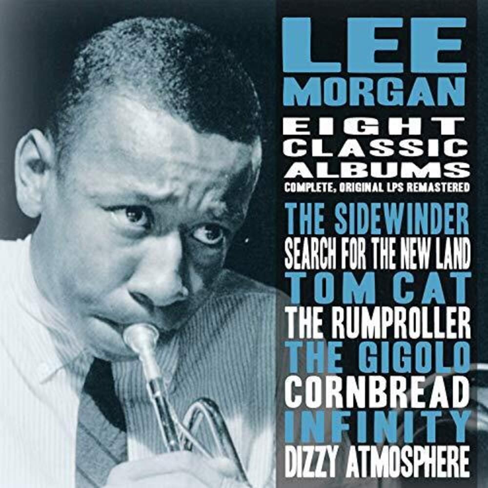 Lee Morgan - Eight Classic Albums