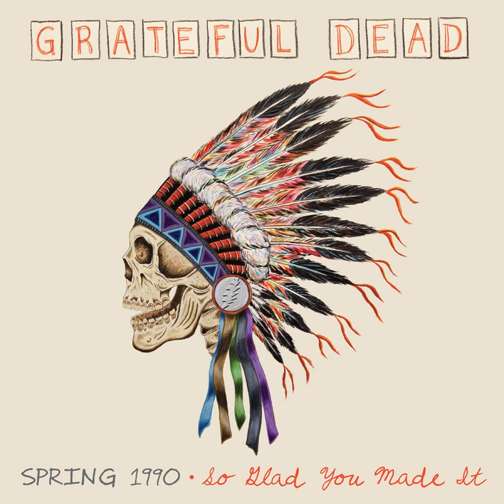 Grateful Dead - Spring 1990-So Glad You Made It [180 Gram Audiophile Vinyl/ 4 LP Box /Limited Anniversary Edition]