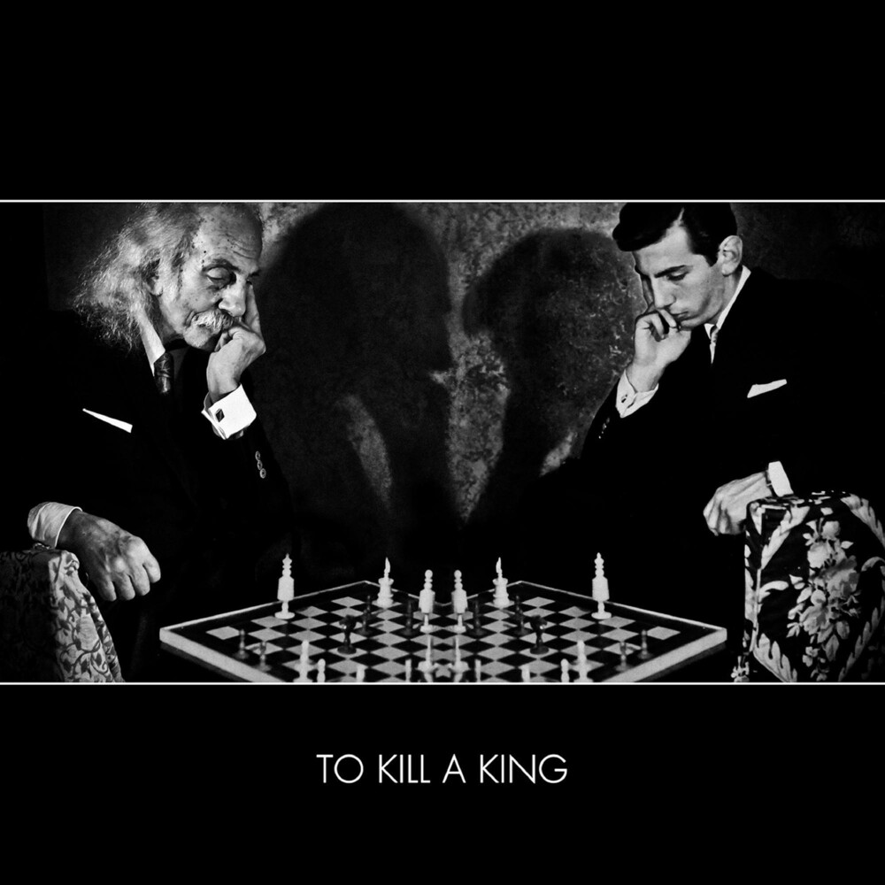To Kill A King - To Kill A King (Indie Exclusive) [Indie Exclusive]